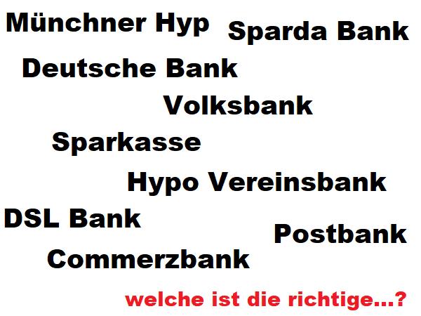 Welche Bank ist die richtige?